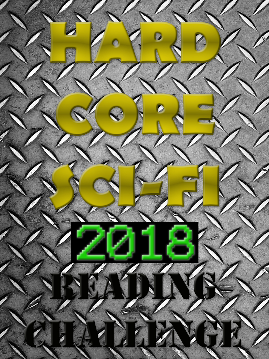 Hard Core Sci-Fi 2018 Reading Challenge