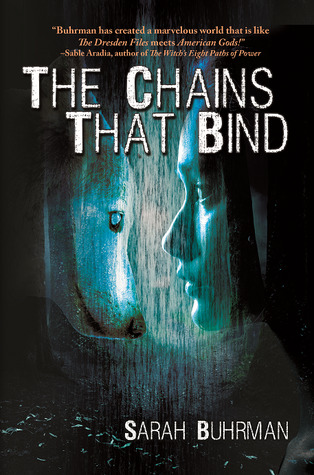Book Review: The Chains that Bind by Sarah Buhrman