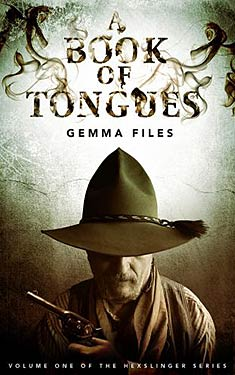 Book Review: A Book of Tongues by Gemma Files