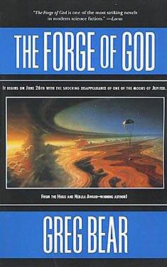 Book Review: The Forge of God by Greg Bear
