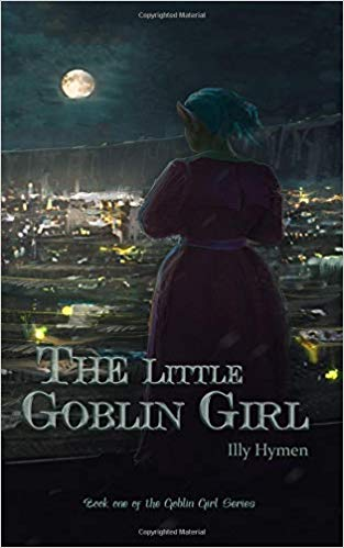 Book Review: The Little Goblin Girl by Illy Hymen