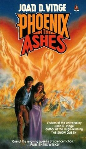 Book Review: Phoenix in the Ashes by Joan D. Vinge