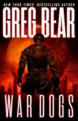 Book Review: War Dogs by Greg Bear