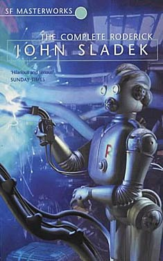 Book Review: The Complete Roderick by John Sladek