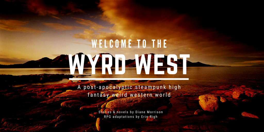 A New Post from the Wyrd West!