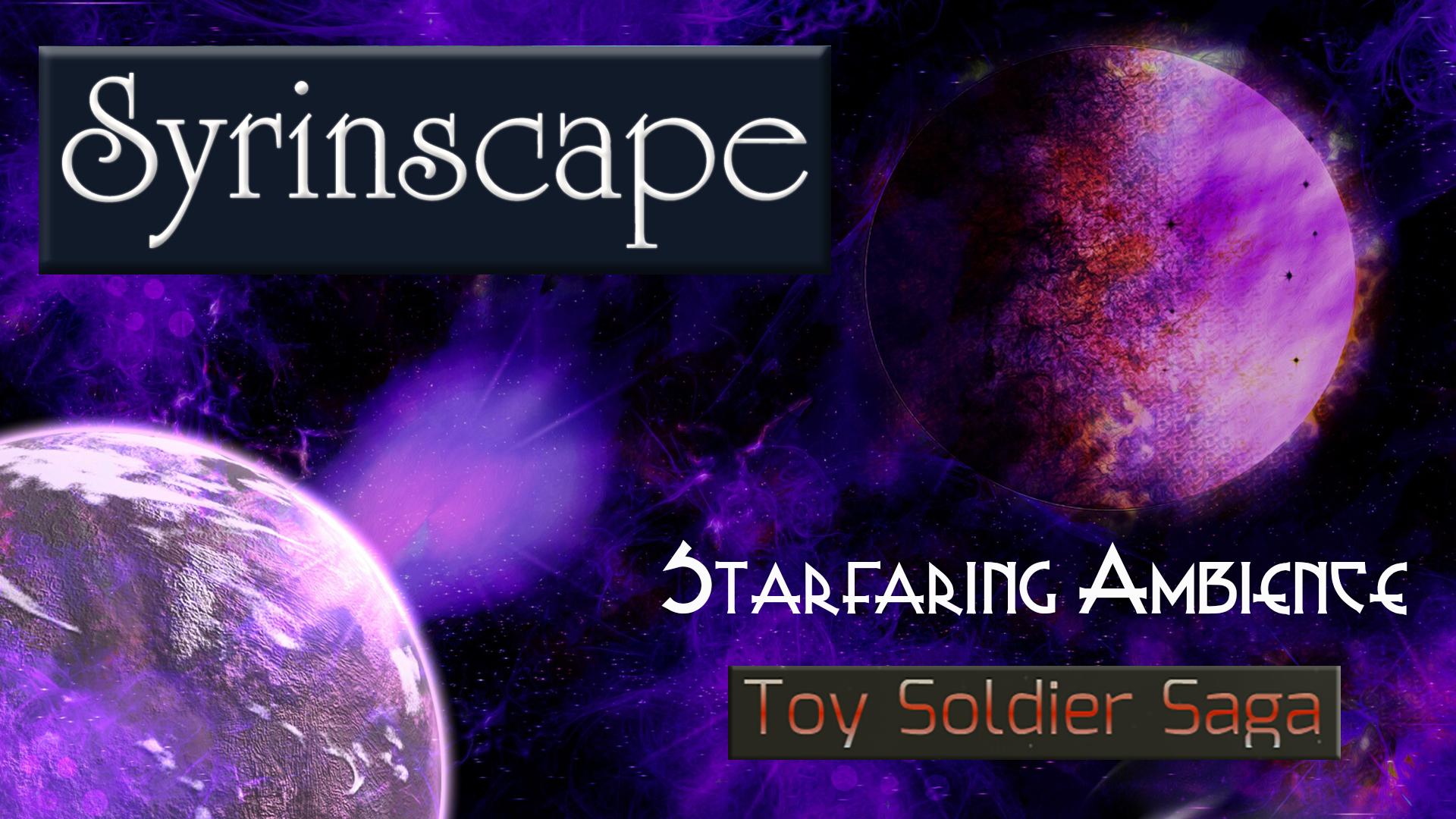 Starfaring Ambience (Toy Soldier Saga)