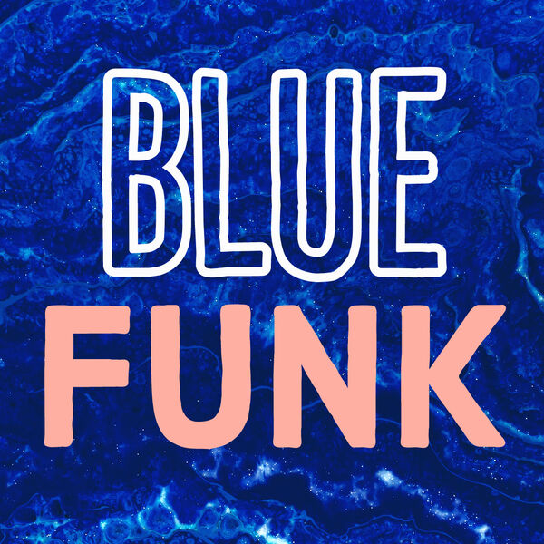 "Blue Funk Podcast: My Story ""Survivor"""